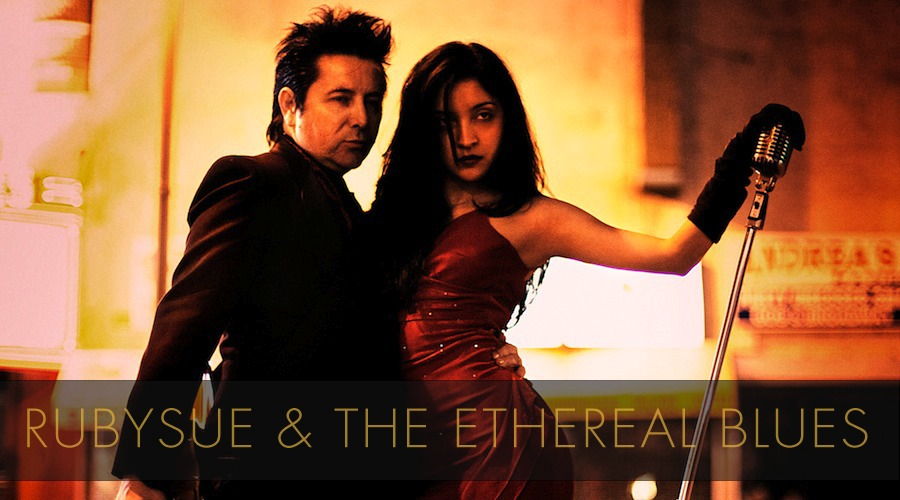 rubysue & the ethereal blues